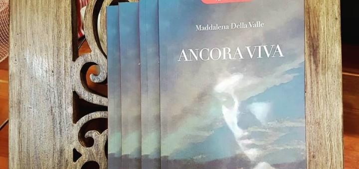 Ancora Viva Maddalena della Valle